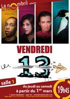 Vendredi 13, Théâtre Le Nombril du Monde à Lyon en 2014