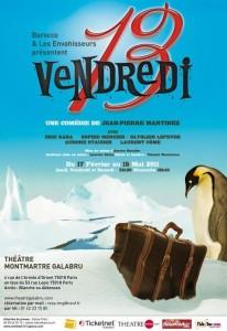 Vendredi 13, Théâtre Montmartre Galabru à Paris, 2011