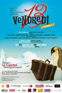 Vendredi 13, Théâtre du Guichet Montparnasse à Paris en 2013