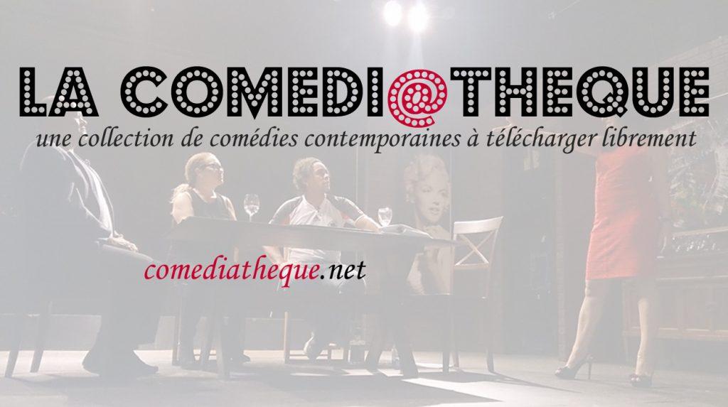 la comédiathèque théâtre pièce télécharger textes gratuit